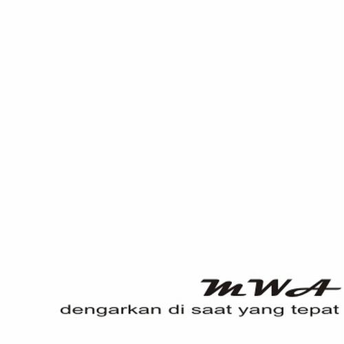 MWA: dengarkan di saat yang tepat