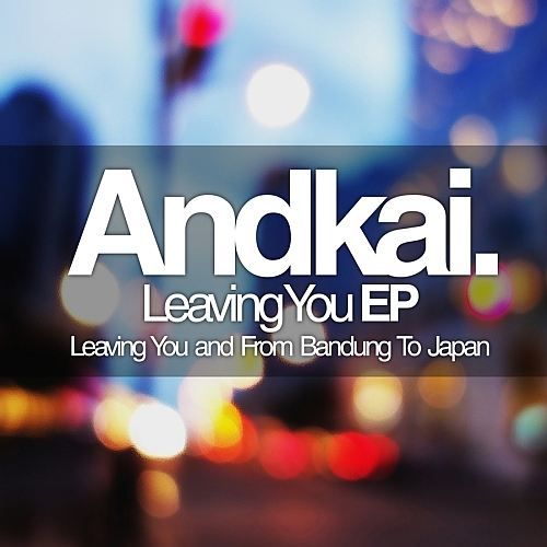 andkai leaving you ep