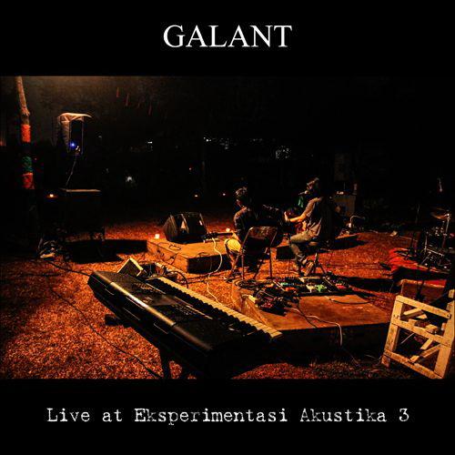 Galant: Live at Eksperimentasi Akustika 3
