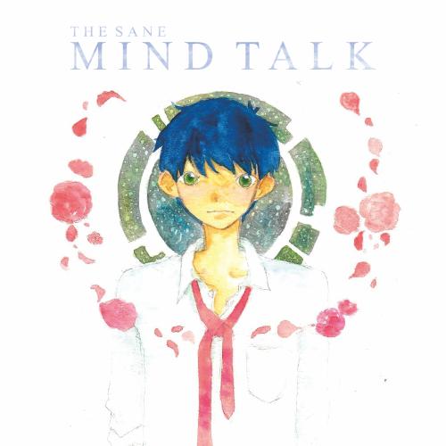 The Sane: Mind Talk